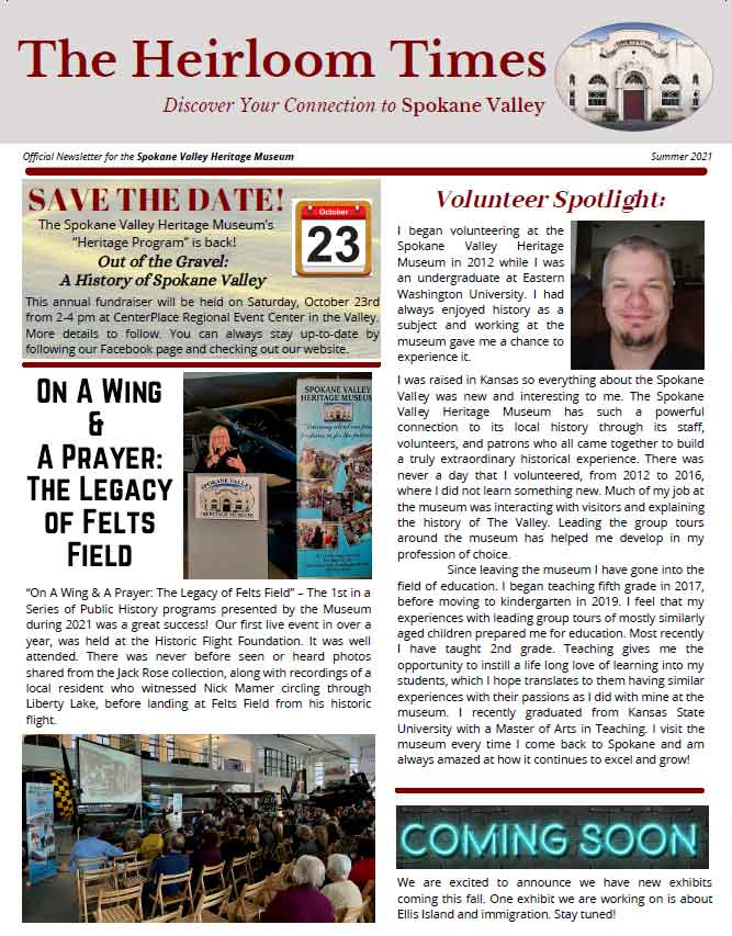Click here to read the Spokane Valley Museum's Summer 2021 Newsletter